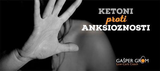 Ketonska telesca proti anksioznosti