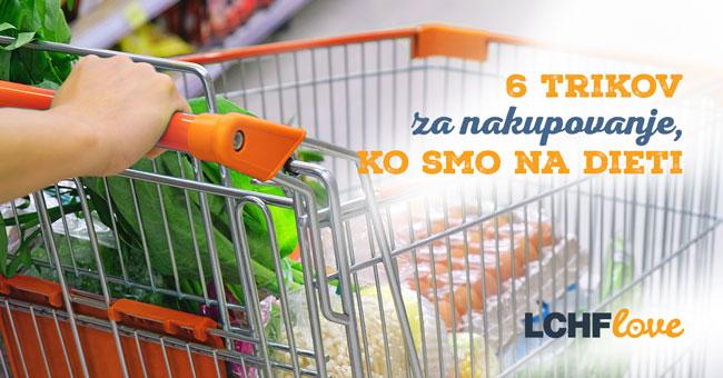 6 trikov za nakupovanje živil, ko smo na dieti