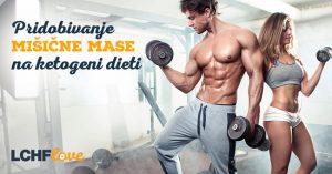 Pridobivanje mišične mase na ketogeni dieti